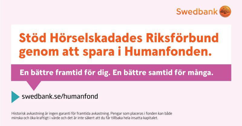 Stöd Hörselskadades Riksförbund genom att spara i Humanfonden