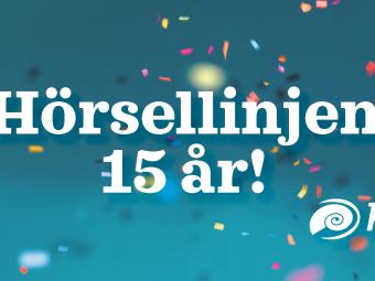 Confetti och texten: Hörsellinjen 15 år!
