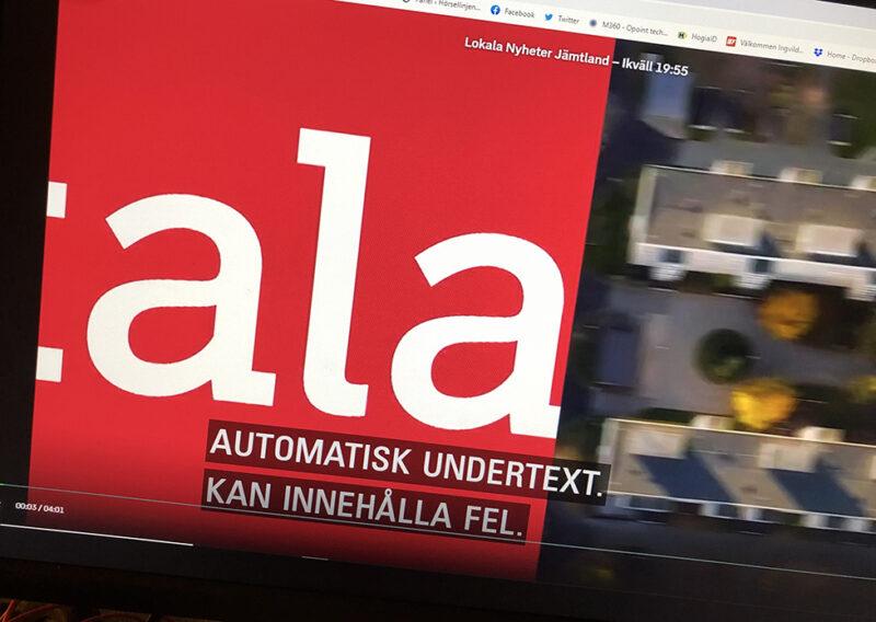 Bildskärm med glimt ur vinjett förlokala nyheter från Jämtland, med texten Automatisk undertext, kan innehålla fel.